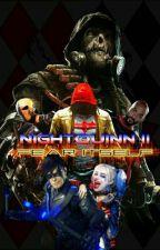 NightQuinn II: Fear Itself by just_trash_tbh