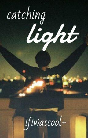 catching light by ifiwascool-