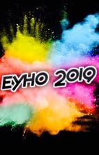 EYHO 2018 (OPEN 2/17/18 - 5/05/18) by EYHO_AWARDS