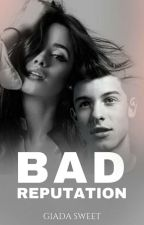 Bad Reputacion (Shawmila/shamila) by giadasweet