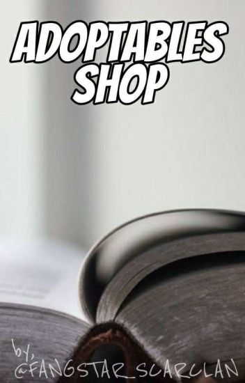 ⋆【Adoptables Shop】⋆