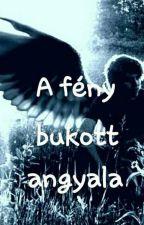 A fény bukott angyala-avagy Lucifer és én by MErzsebet