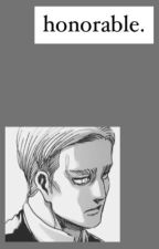 Honorable // Erwin Smith by lucy-writes