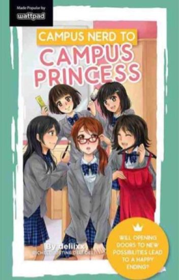 Campus Nerd To Campus Princess (Published)