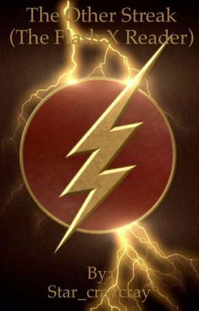 The Other Streak (The Flash X Reader) by Star_craycray