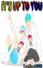 [Fanfic][GTOP] IT'S UP TO YOU by Cutekhanh2003