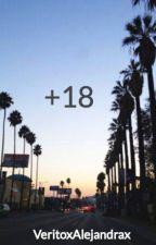 +18 by VeritoxAlejandrax