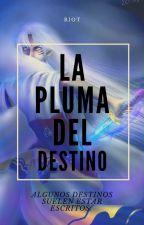LA PLUMA DEL DESTINO (Sesshomaru x Rin) by LaRiot-san