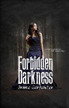 Forbidden Darkness (Whispers Prequel #1) by SilverOrchid77