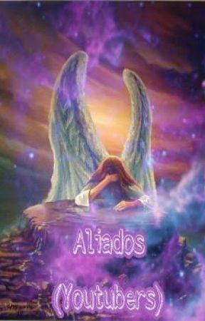 Aliados || Youtubers by Guada_Fan