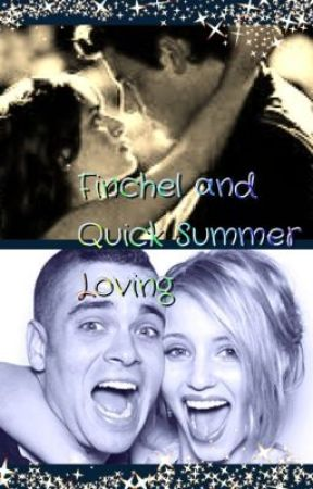Finchel and Quick: Summer Loving  by Smiley_babe