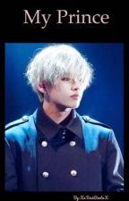 My Prince [Taekook Fanfic] by XxToxicBeatxX
