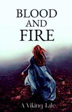 Blood & Fire by LizMack