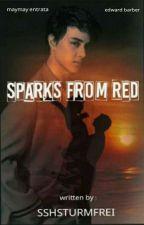 SPARKS from RED   by shhsturmfrei