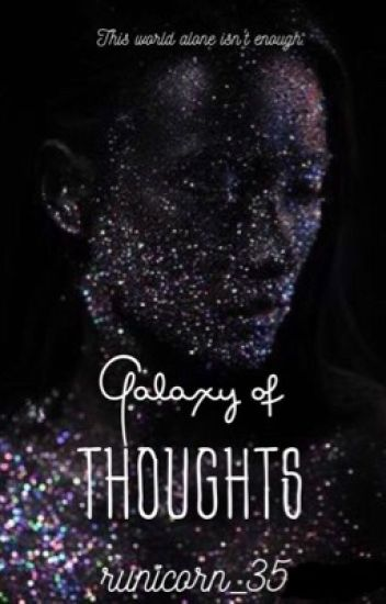 Galaxy of Thoughts