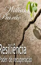 Resiliência by williampaixao
