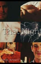 """That Night..."" Oliver x Barry by Vigilante_Arrow"