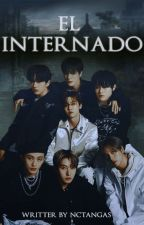 EL INTERNADO.✎ NCT DREAM by CH0C0MARK