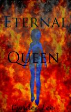Eternal Queen by Cynder_Lee