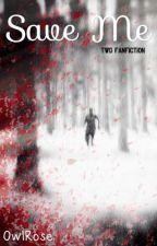 Save Me (Daryl Dixon) by OwlRose