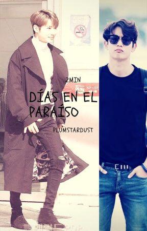 Días en el Paraíso by PlumStardust