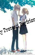 My Pretend Boyfriend by ayuzawaxmisaki