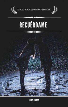 RECUÉRDAME by JudeRoses02