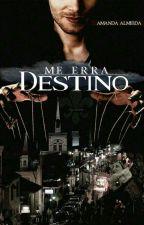 Me Erra Destino!  by Reino__encantado