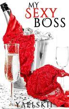 My Sexy Boss (SPG) by yaelskii