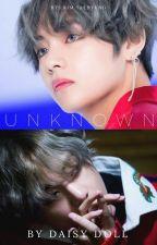Unknown | Taehyung FF by DaisyDollDaze