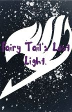 Fairy tail's lost light (male reader){on hold} by Nynx_1523