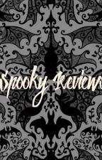 Spooky Reviews [OPEN] by yoyodiksha