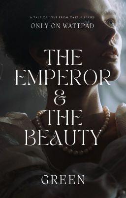 [Castle Series]Hoàng đế và giai nhân