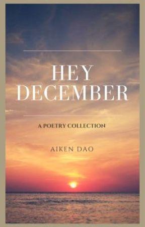 HEY DECEMBER by aikendao