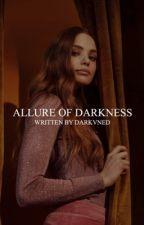 allure of darkness | k. mikaelson ¹ by Darkvned
