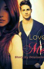 Love Me by dewiselalu