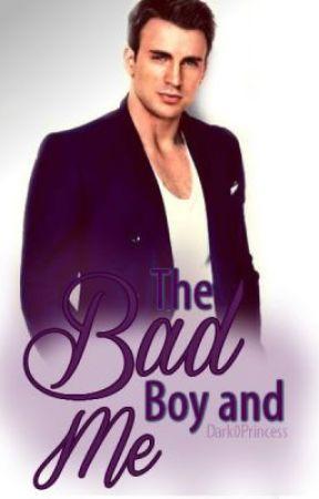 The Bad Boy and Me by Dark0Princess
