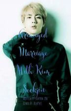 Arranged Marriage With Kim Seokjin by sohyun_jin