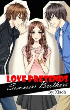 Love Pretends -Summers Brothers  by Xiaoh5