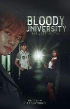 Bloody University:The Last Section by DreamKnight098