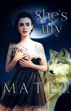 She's my Mate?! (#IceSplinters18) by angiiiix