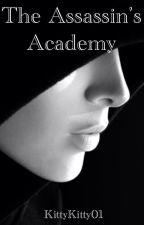 The Assassin Academy by KittyKitty01
