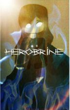 Herobrine [TAMAMLANDI] by Busra_TR_