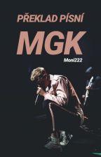 Překlad písniček(MGK) by Moni222