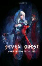 Seven Quest by Sierrane