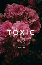 Toxic by _suckme