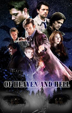 Of Heaven and Hell (A SuperWhoLock fanfiction) - Meet Your