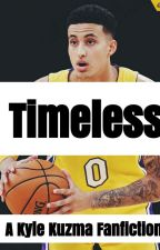 Timeless • A Kyle Kuzma Fanfiction  by keyschy