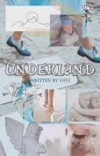 underland   ᶜᵉᵈʳᶦᶜ ᵈ by v-xviii