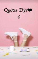 Quotes Dys by dys30_